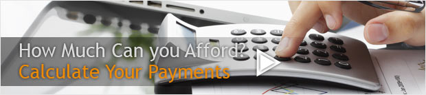 How much can you afford? Calculate your payments